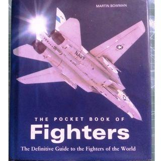 The Pocket Book of Fighters by Martin Bowman Hardcover(First Edition) 2004 Military