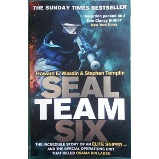 Seal Team Six: The incredible story of an elite sniper - and the special operations unit that killed Osama Bin Laden by Howard E. Wasdin, Stephen Templin
