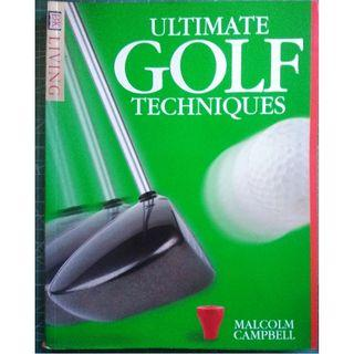 Ultimate Golf Techniques (DK Living)  by Malcolm Campbell  (Sports)