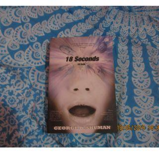 Novel Thrilller - 18 Seconds (18 detik)