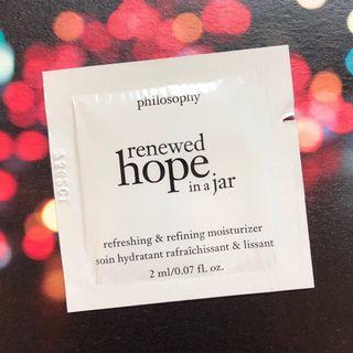HK$5/ 包/ 2ml (有1包) Philosophy renewed hope in a jar refreshing & refining moisturizer 高效再生保濕乳霜 sample 試用裝
