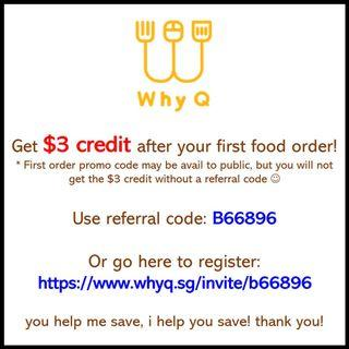WhyQ - Food Delivery   Promo Code   Discount Code } Referral Code   Referral Credit