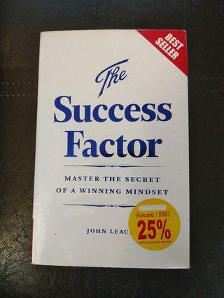 The Success Factor : Master the secret of winning mindset