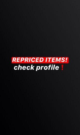 REPRICED ITEMS! Check profile
