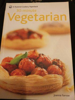 30 Minute Vegetarian Cookbook
