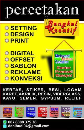 Design graphis, design arsitektur, bengkel Sablon, Offset,  Reklame,  Konveksi,  Interior