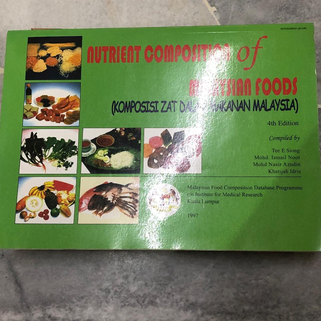 Nutrient Composition If Malaysian Foods Textbooks On Carousell