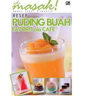 Ebook Resep Puding Buah Favorit ala Cafe - Ide Masak