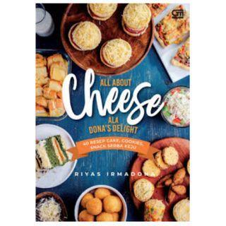 Ebook All About Cheese Ala Dona's Delight - Riyas Irmadona
