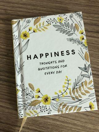 Happiness - Quotes and Thoughts