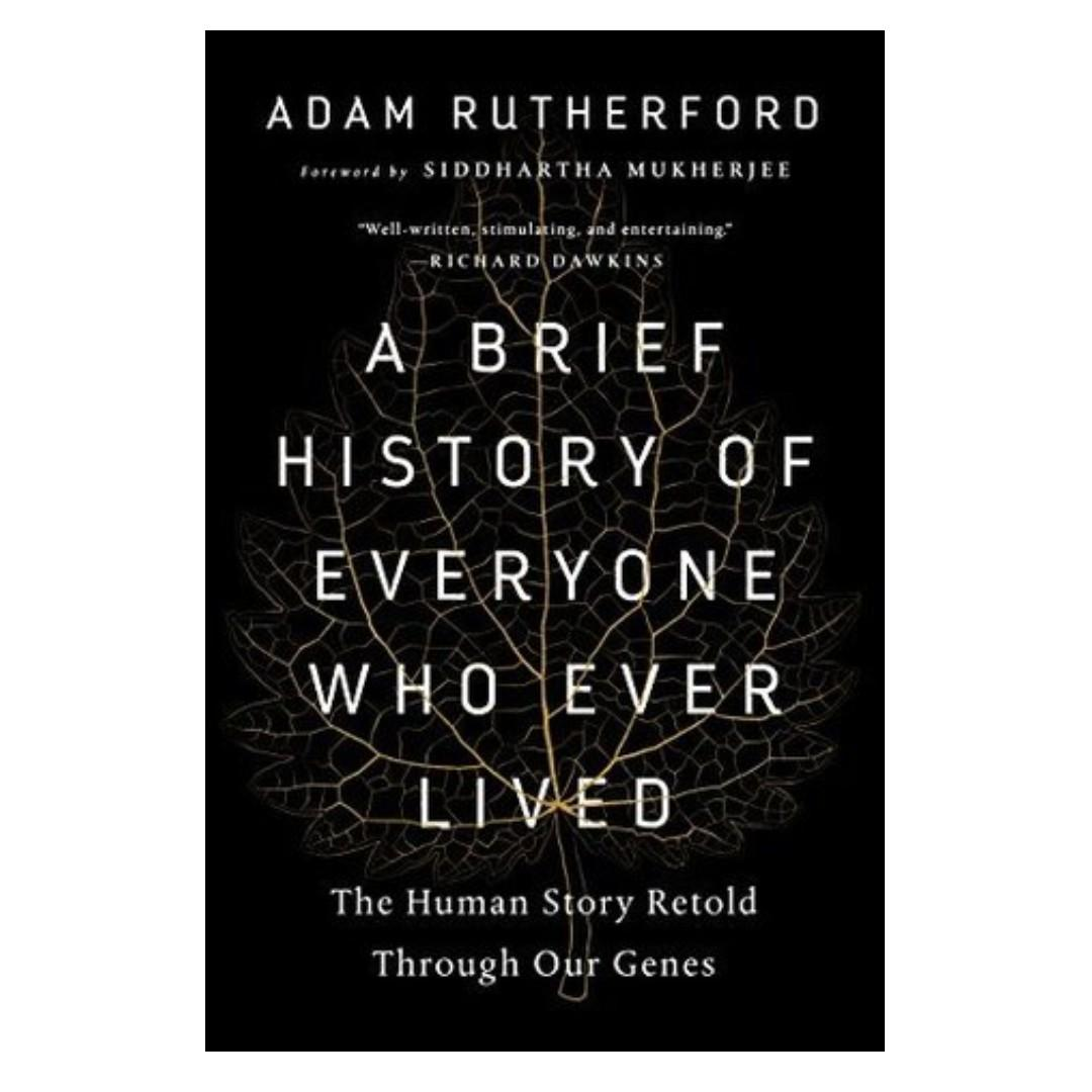 [Ebook] A Brief History of Everyone Who Ever Lived: The Stories in Our Genes by Adam Rutherford
