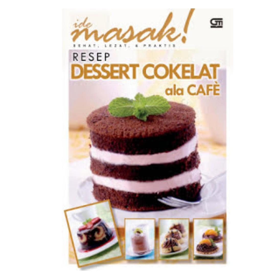 Ebook Resep Dessert Cokelat ala Cafe - Ide Masak