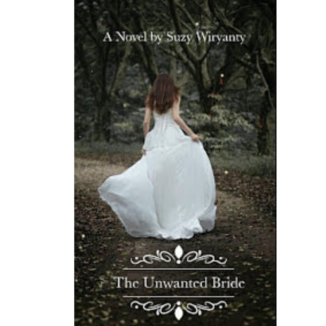Ebook The Unwanted Bride - Suzy Wiryanty