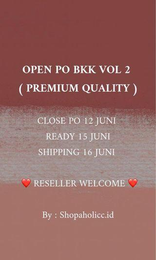 OPEN PO BKK VOL.02 ( PREMIUM QUALITY )