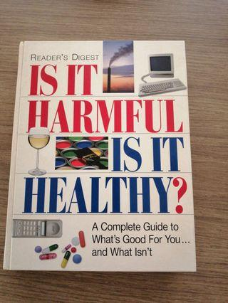 RD: Is it Harmful? Is it Healthy?