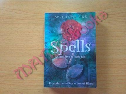 Spells (Wings # 2) by Aprilynne Pike