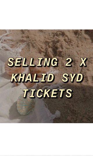 2 X KHALID SYDNEY TICKETS