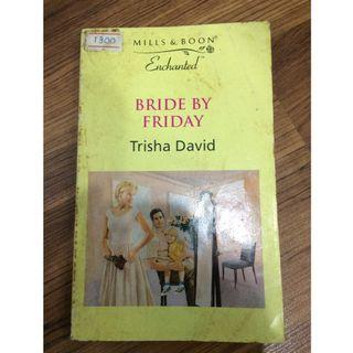 E08. Bride by Friday by Trisha David