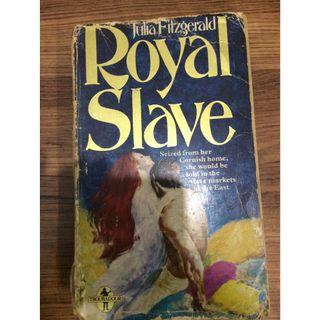 E13. Royal Slave by Julia Fitzgerald