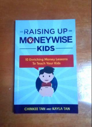 Raising up Money Wise Kids by Chinkee Tan