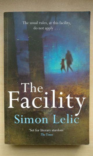 The Facility (Simon Lelic)