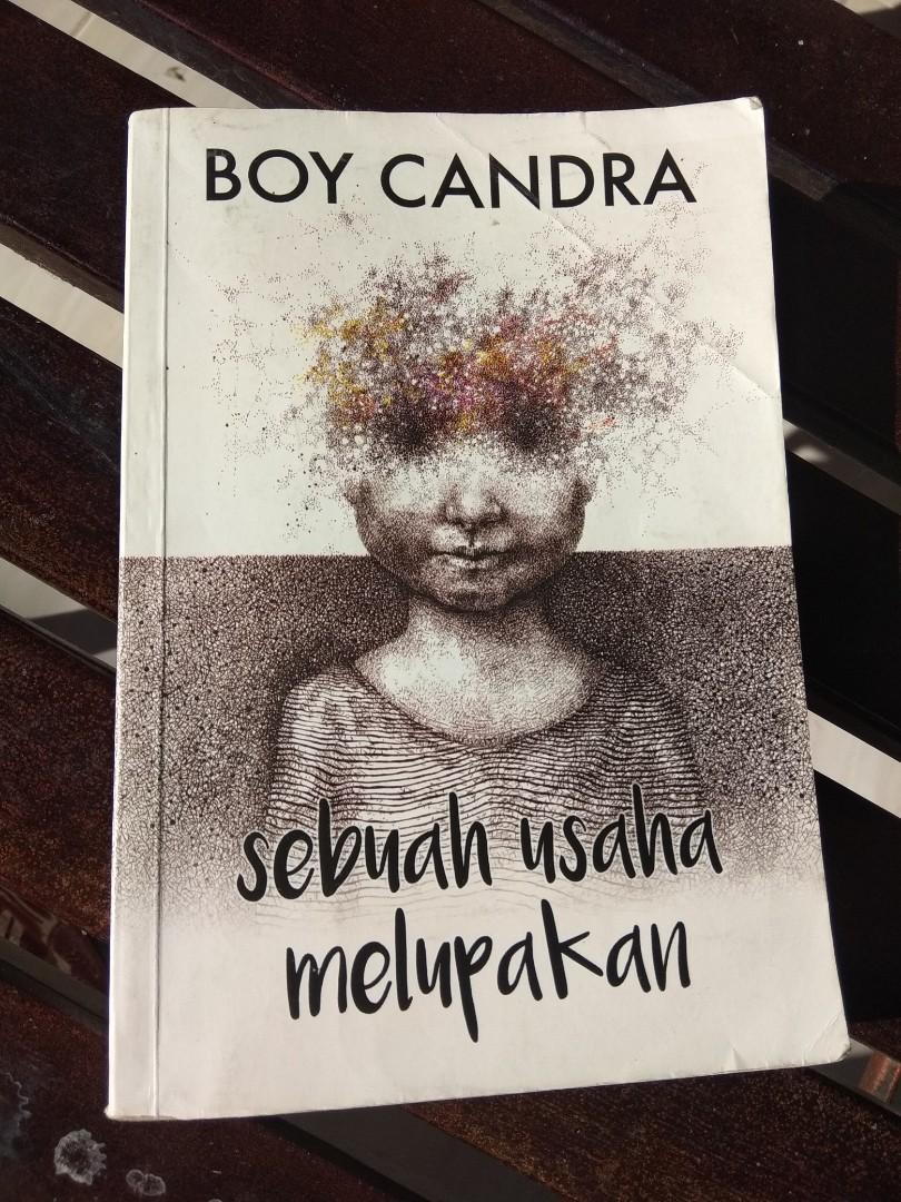 Novel Boy Candra Sebuah Usaha Melupakan