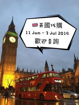 🇬🇧英國代購 11 Jun-3 Jul 2019