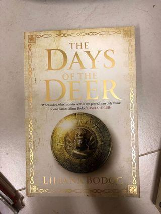 🚚 The Days of the Deer - Liliana Bodoc