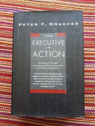 The Executive in Action by Peter F Drucker