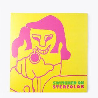 Vinyl Stereolab in Switched on