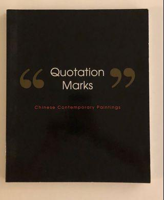 Quotation Marks. Chinese Contemporary Paintings.