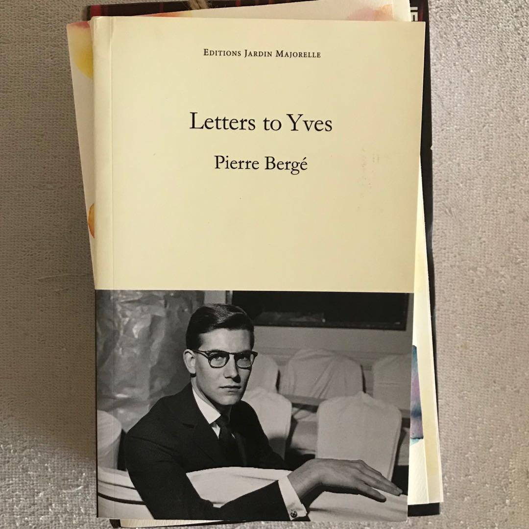 LETTERS TO YVES by PIERRE BERGÉ (Editions Jardin Majorelle)