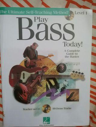 Learn to play bass today! - A complete guide to Basic