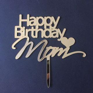 Gold Acrylic Happy Birthday Mom Cake Topper