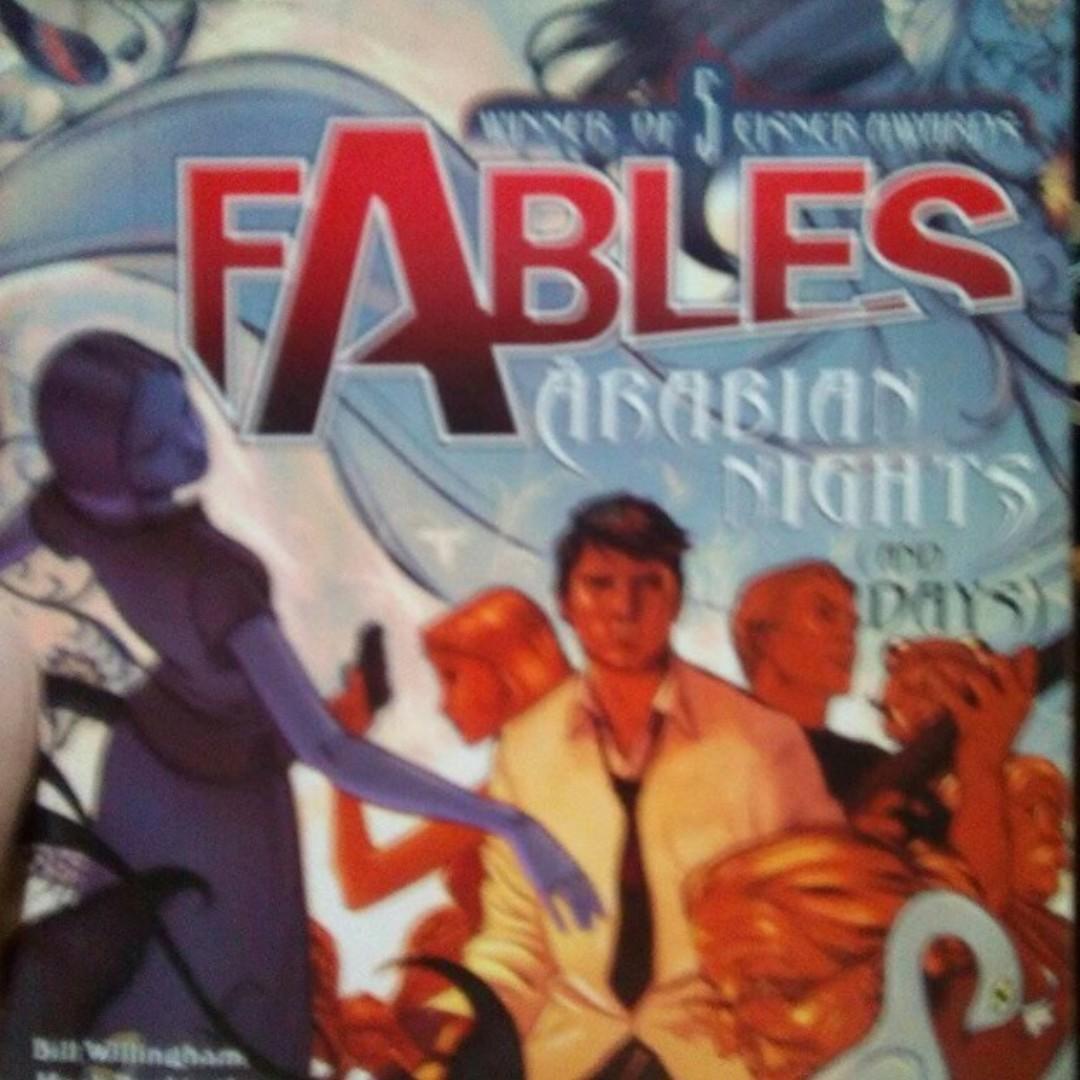 Fables Volume 7: Arabian Nights and Days. By Bill Willingham, Mark Buckingham, Jimmy Palmiotti and Jim Fern