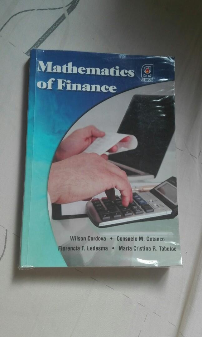 Mathematics of Finance By Wilson Cordova, Florencia F. Ledsma, Consuelo M. Gotauco, Maria Cristina R. Tabuloc