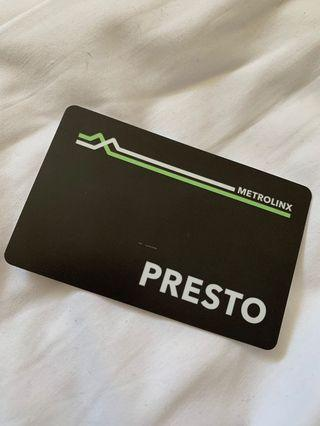 Presto card with 300$ in it for 150$
