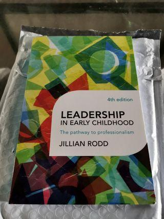 4th edition of Leadership in Early Childhood - JILLIAN ROOD