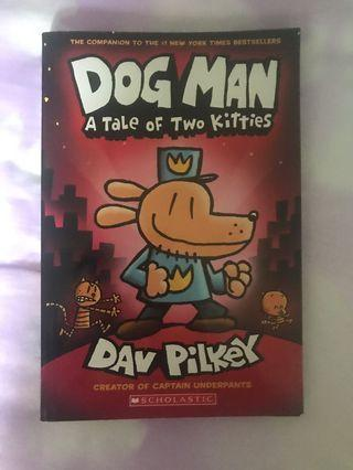 Dog Man (A Tale of Two Kitties)