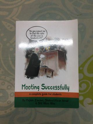 Mooting Successfully a Complete Guide