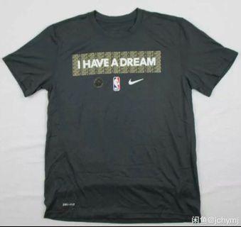 Nike Tee nba 「I have a dream」球員版熱身tee