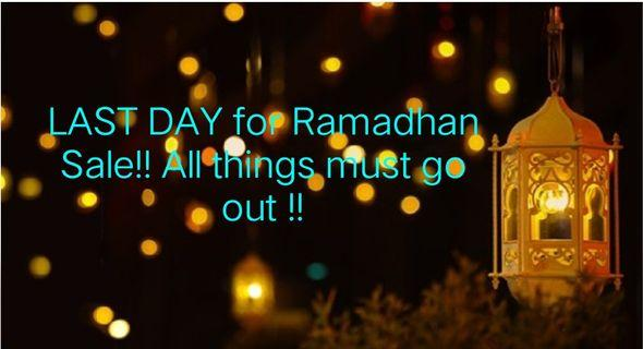 🔴🔴 LAST DAY for Ramadhan Sale!! 🔴🔴