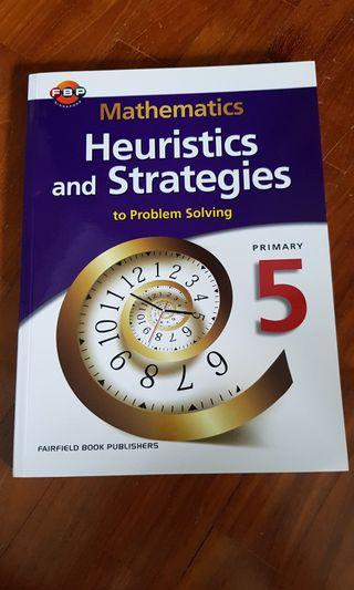 NEW: Primary 5 Mathematics (Heuristic & Strategies) book