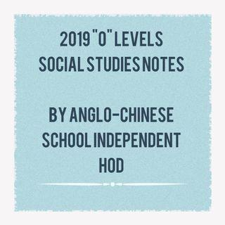 O Level Social Studies Notes By ACS HOD