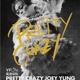 出售容祖兒 PRETTY CRAZY 容祖兒演唱會門票 Joey $580 $380