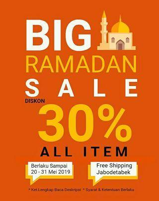 Big Ramadan Sale , Mohon Baca Deskripsi