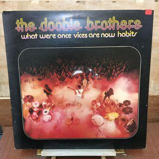 The Doobie Brothers - What were once vices are now habits vinyl LP