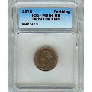 GREAT BRITAIN 1873 FARTHING ICG MS64 RB