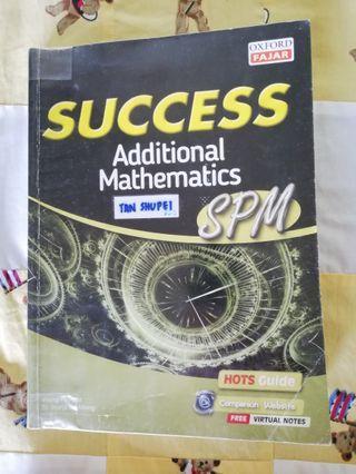 SUCCESS ADDITIONAL MATHEMATICS