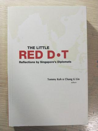 The Little RED DOT reflections by Singapores Diplomats